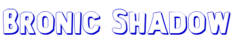 Bronic Shadow font